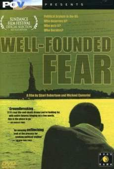 Película: Well-Founded Fear