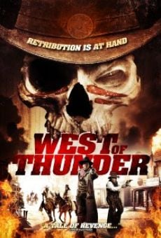 Watch West of Thunder online stream