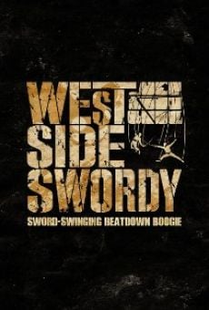 West Side Swordy online streaming