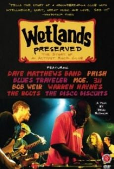 Wetlands Preserved: The Story of an Activist Nightclub gratis