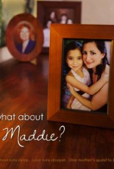 What About Maddie? on-line gratuito