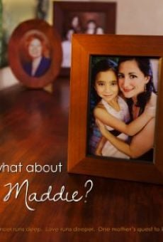 Ver película What About Maddie?