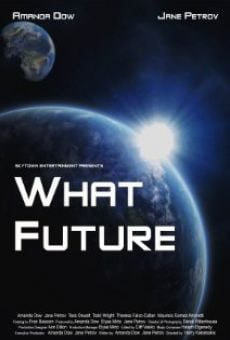 Ver película What Future