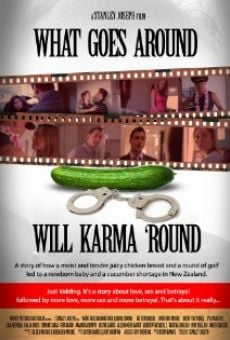 What Goes Around Will Karma Round on-line gratuito
