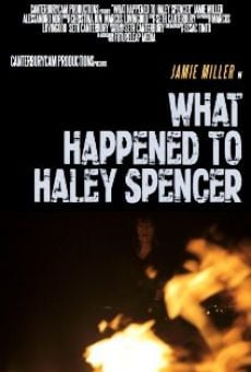 Ver película What Happened to Haley Spencer?