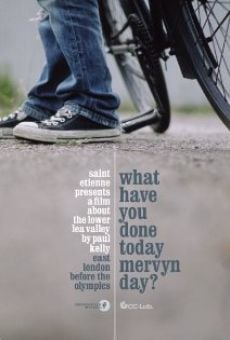 What Have You Done Today Mervyn Day? online kostenlos
