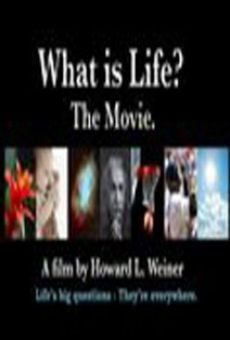 Ver película What Is Life? The Movie.