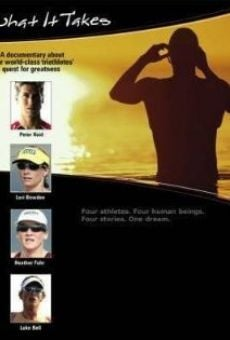 Ver película What It Takes: A Documentary About 4 World Class Triathletes' Quest for Greatness