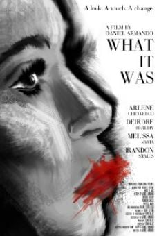Película: What It Was