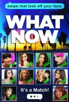 Ver película What Now