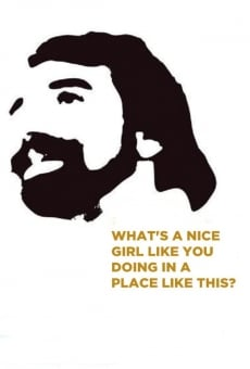 Película: What's a Nice Girl Like You Doing in a Place Like This?