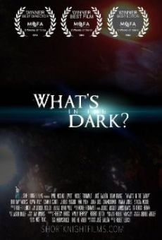 What's in the Dark? on-line gratuito