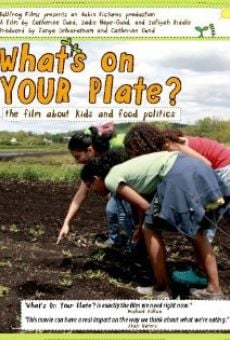 Película: What's on Your Plate?