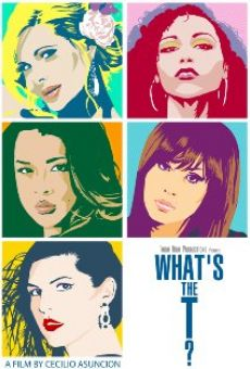Ver película What's the T?