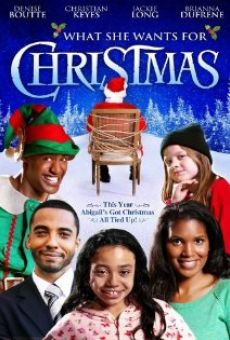 Watch What She Wants for Christmas online stream