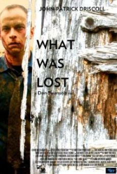 What Was Lost on-line gratuito