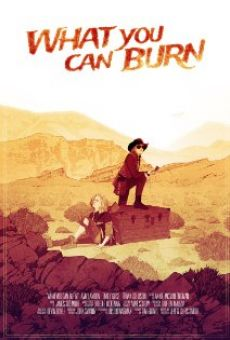 Película: What You Can Burn