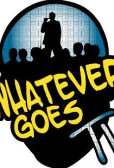 Película: Whatever Goes TV