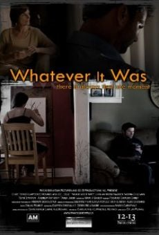 Película: Whatever It Was
