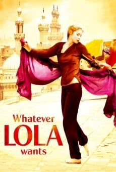 Película: Whatever Lola Wants