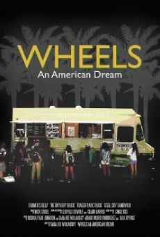Wheels: An American Dream on-line gratuito