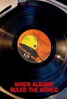 Ver película When Albums Ruled the World