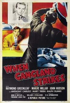 Película: When Gangland Strikes