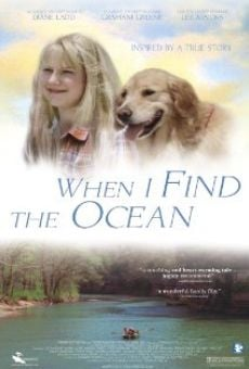 Ver película When I Find the Ocean