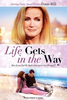 Película: When Life Keeps Getting In The Way