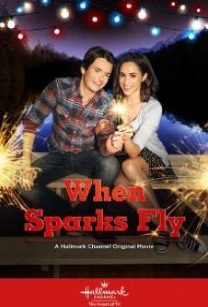 When Sparks Fly on-line gratuito