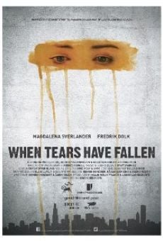 When Tears Have Fallen on-line gratuito
