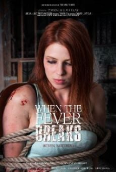 Película: When the Fever Breaks