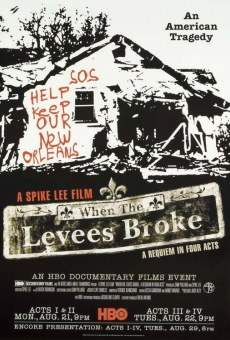Película: When the Levees Broke: A Requiem in Four Acts
