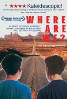 Ver película Where Are We? Our Trip Through America