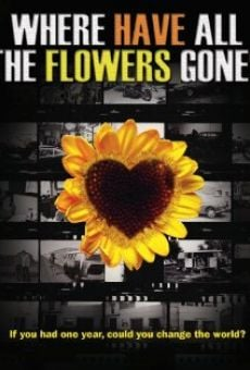 Película: Where Have All the Flowers Gone?