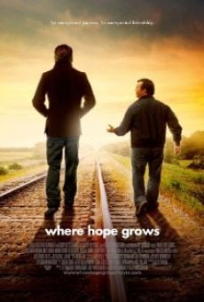 Película: Where Hope Grows