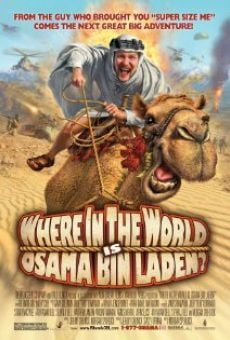 Película: Where in the World Is Osama Bin Laden?