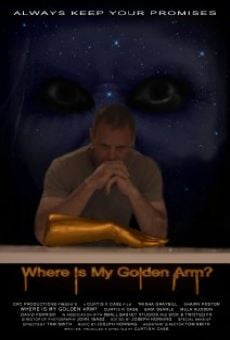 Película: Where Is My Golden Arm?