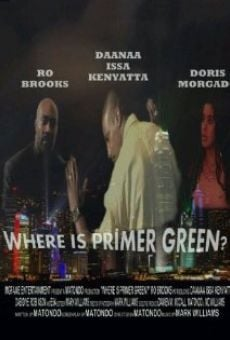 Where is Primer Green? online streaming