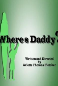 Película: Where's Daddy