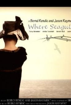 Película: Where Seagulls Cry a Song