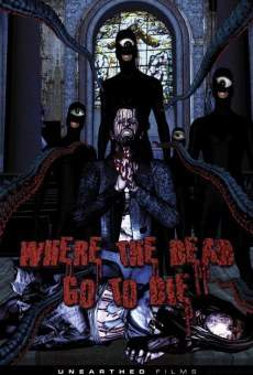 Ver película Where the Dead Go to Die