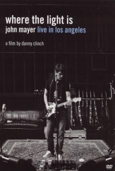 Where the Light Is: John Mayer Live in Concert on-line gratuito