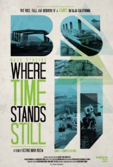 Película: Where Time Stands Still