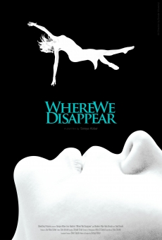 Ver película Where We Disappear