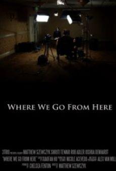 Ver película Where We Go from Here