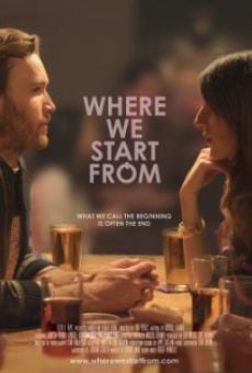 Ver película Where We Start From