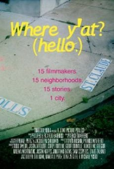 Ver película Where Y'At (Hello)