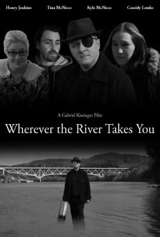 Wherever the River Takes You online