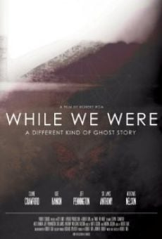 Película: While We Were